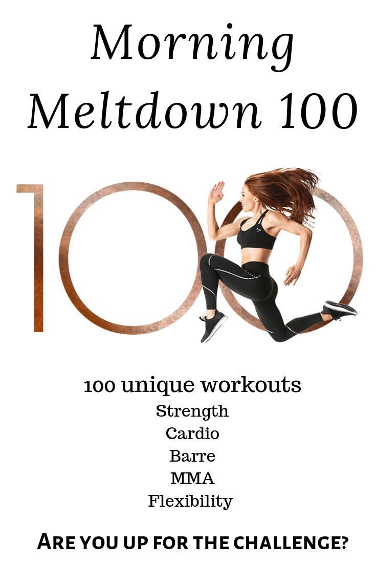 The Morning Meltdown 100 is here. 100 Unique workouts. Workout challenges you can do from home. #bea...