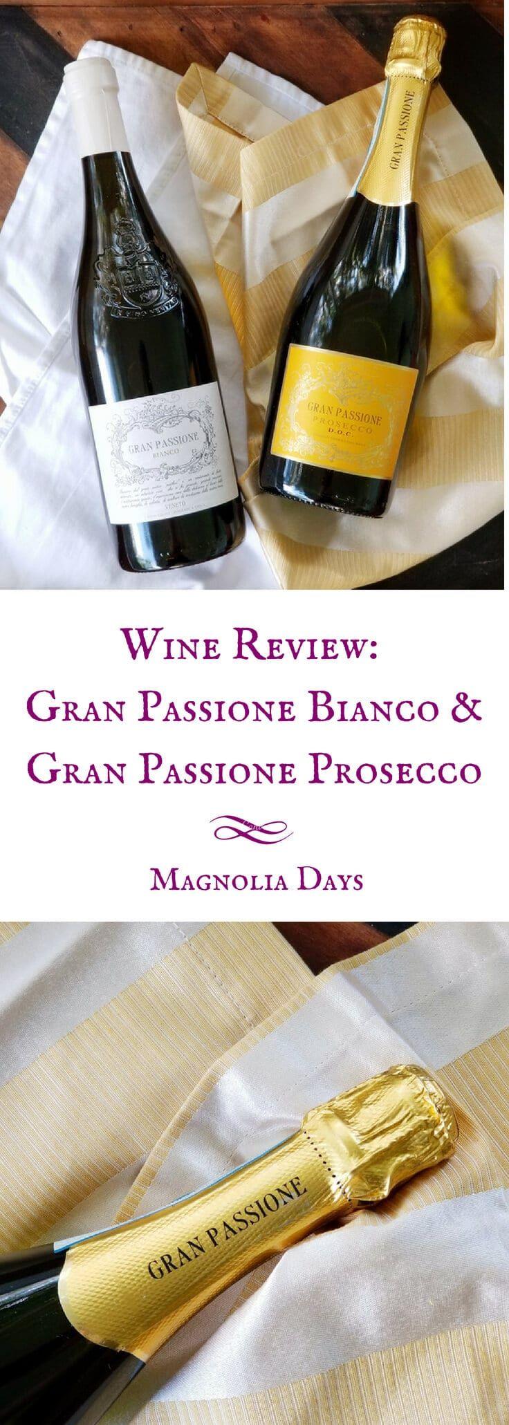 Gran Passione Bianco and Prosecco Wine Review | Magnolia Days Wine