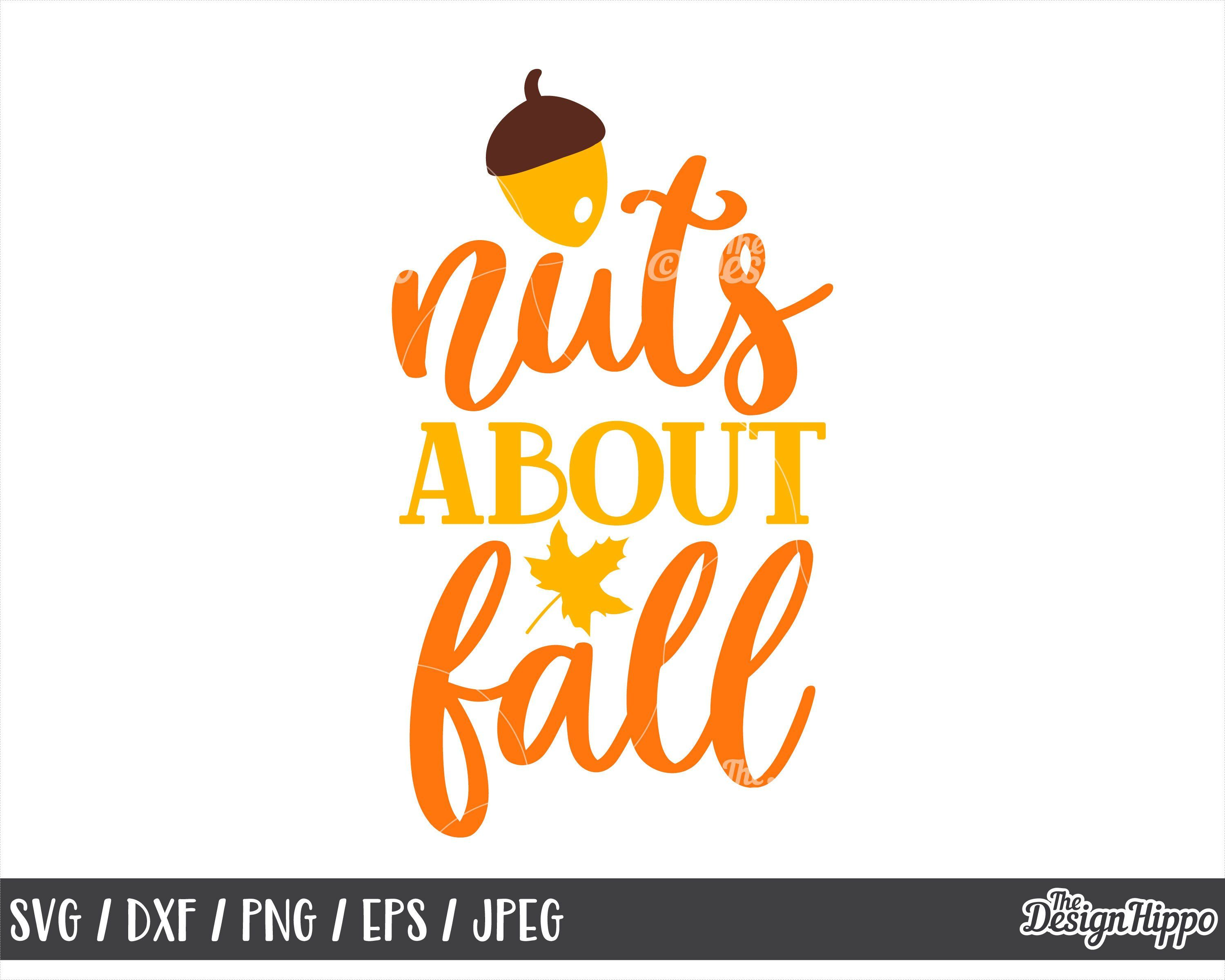 Nuts About Fall Svg Fall Svg Fall Sayings Svg Funny Fall Etsy In 2020 Autumn Quotes Svg Quotes Sayings