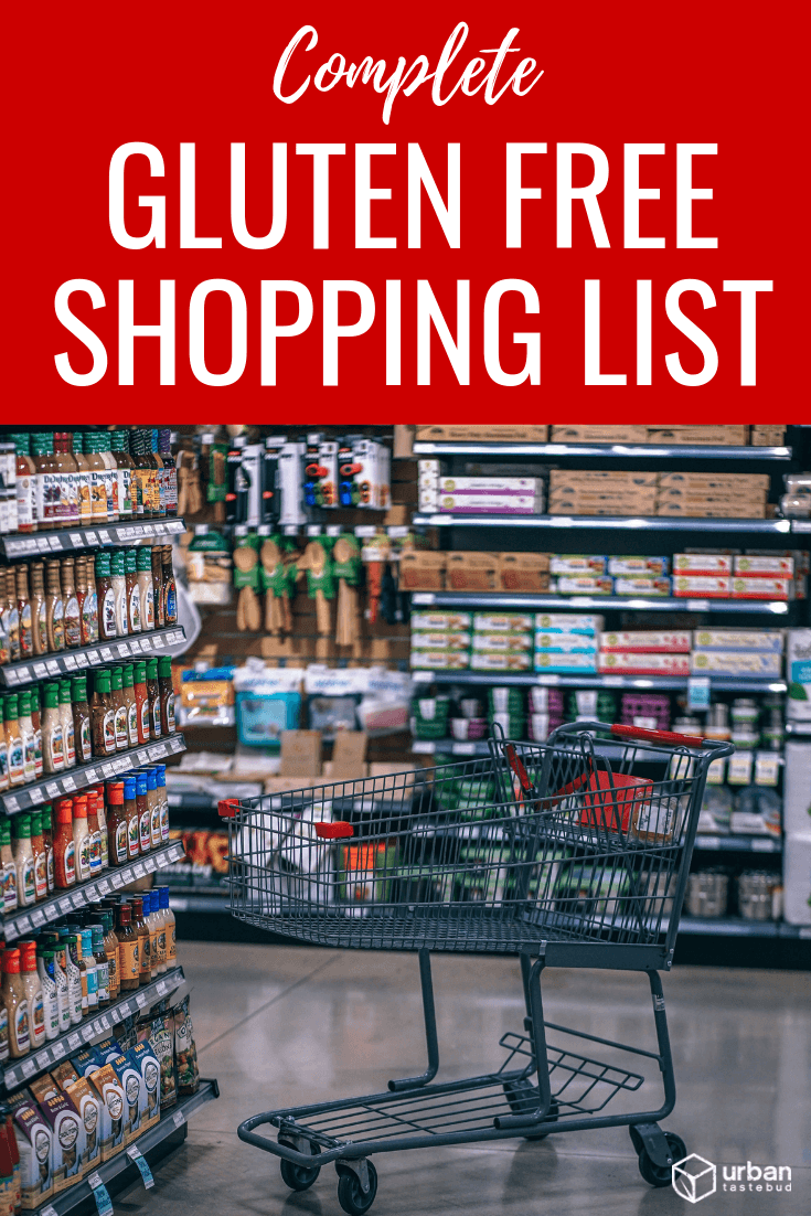 Ultimate Gluten Free Shopping List 2019 (Brands & Products)