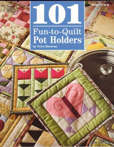 101 Fun to Quilt Pot Holders - Ana Maria - Picasa Albums Web ...