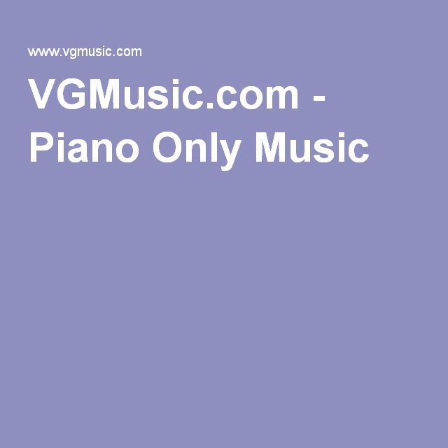 VGMusic.com - Piano Only Music