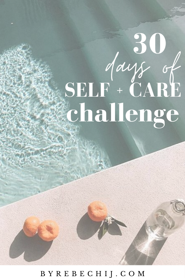 30 Days Of Self Care Challenge + Printable Checklist! (Self Love, Health, Wellness)