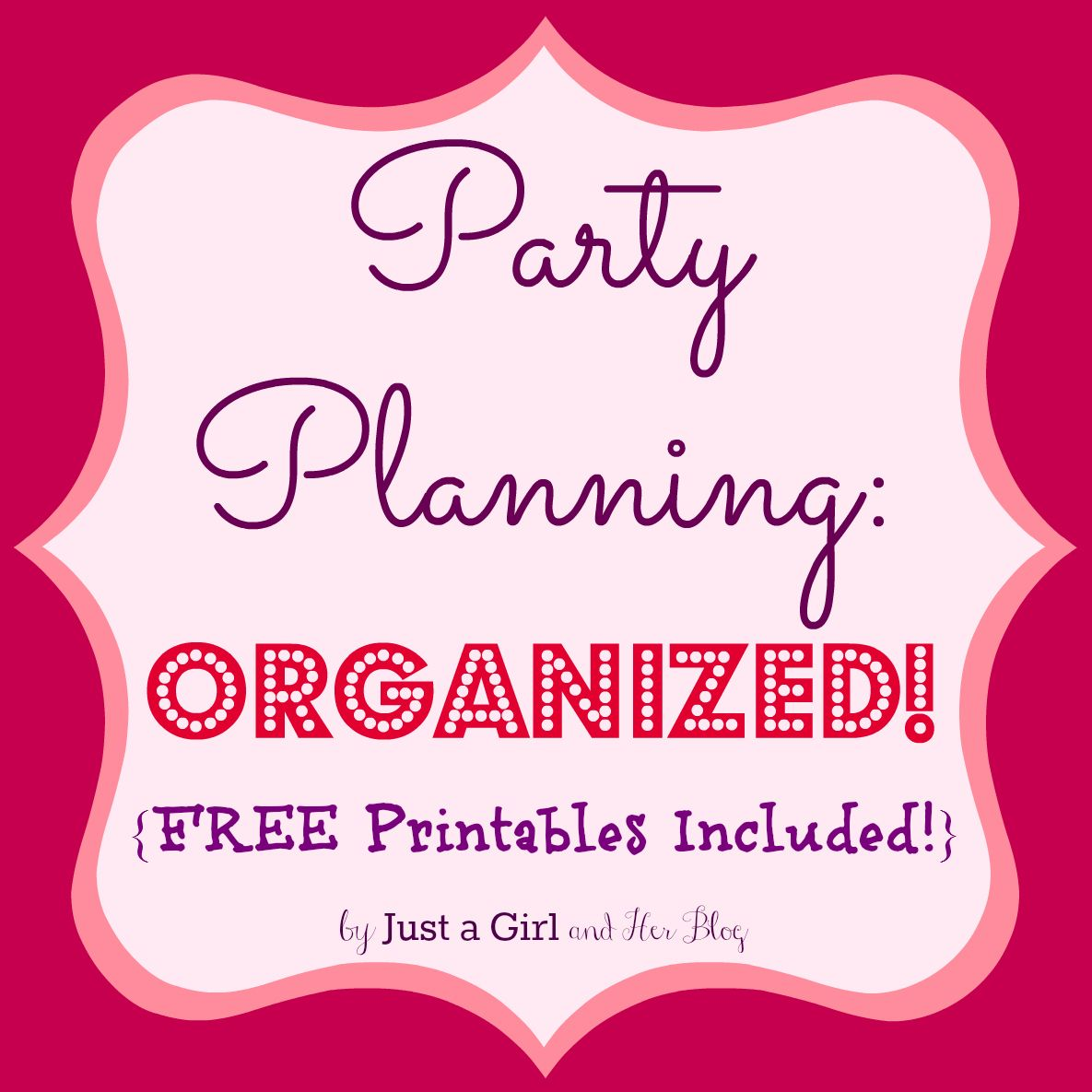 Party Planning Organized With Free Printables