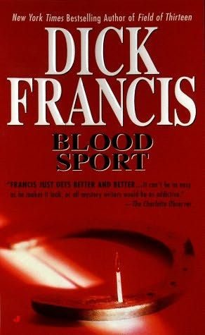 Blood Sport (Francis Thriller)