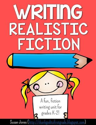 Writing Realistic Fiction In 1st And 2nd Grade Classroom
