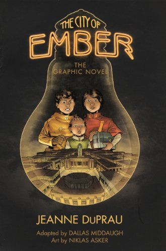 The City Of Ember City Of Ember Graphic Novel City Of Ember Book