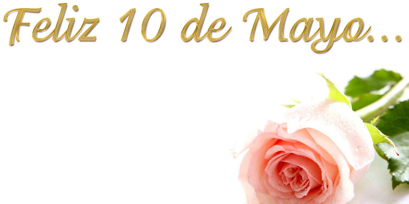 Imagenes De 10 De Mayo Para Impresores Y Diseñadores Fondo
