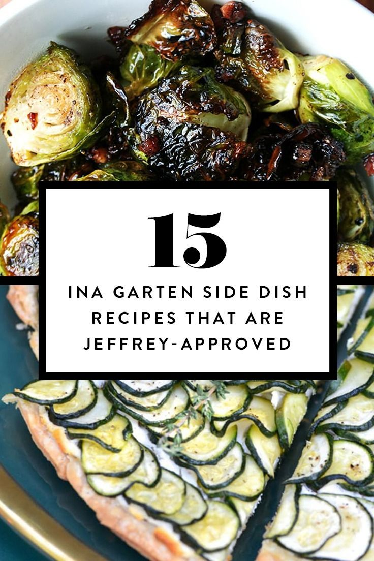 15 Ina Garten Side Dish Recipes That Are Jeffrey-Approved | Barefoot ...