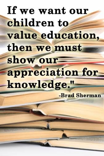 If we want our children to value education