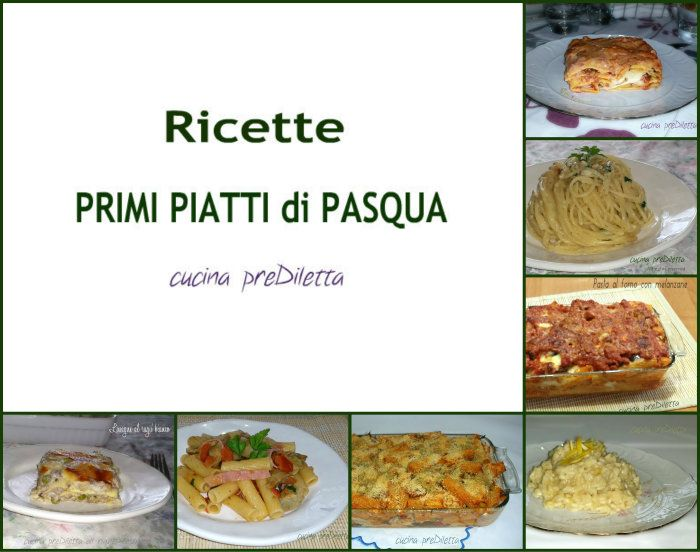 Ricette primi piatti di pasqua ricetta del giorno by for Ricette italiane primi piatti