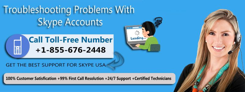 how can i contact the skype customer service number 1 855 676 2448