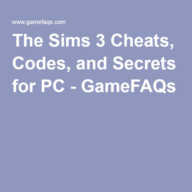 the sims 3 cheats codes and secrets for pc gamefaqs this and