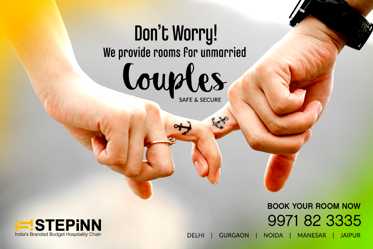 Don T Worry We Provide Rooms For Unmarried Couples