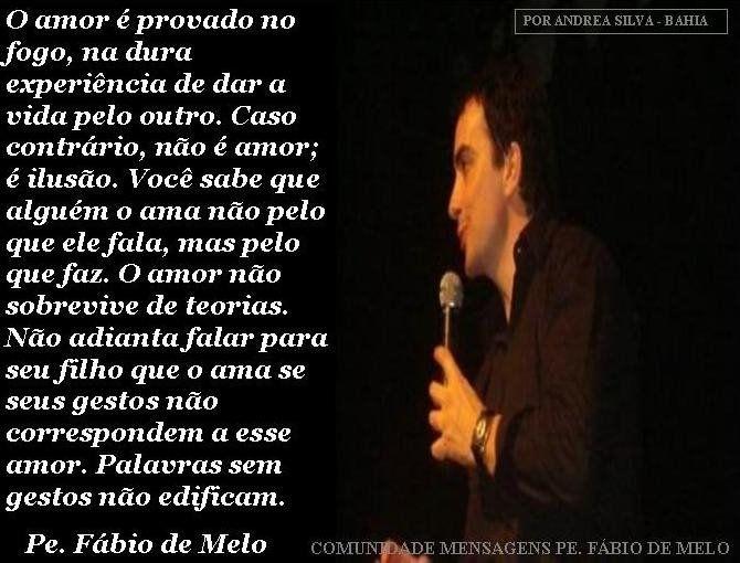 Frases De Padre Fábio De Melo Sobre O Amor: Frases Do Padre Fabio De Melo - Pesquisa Google