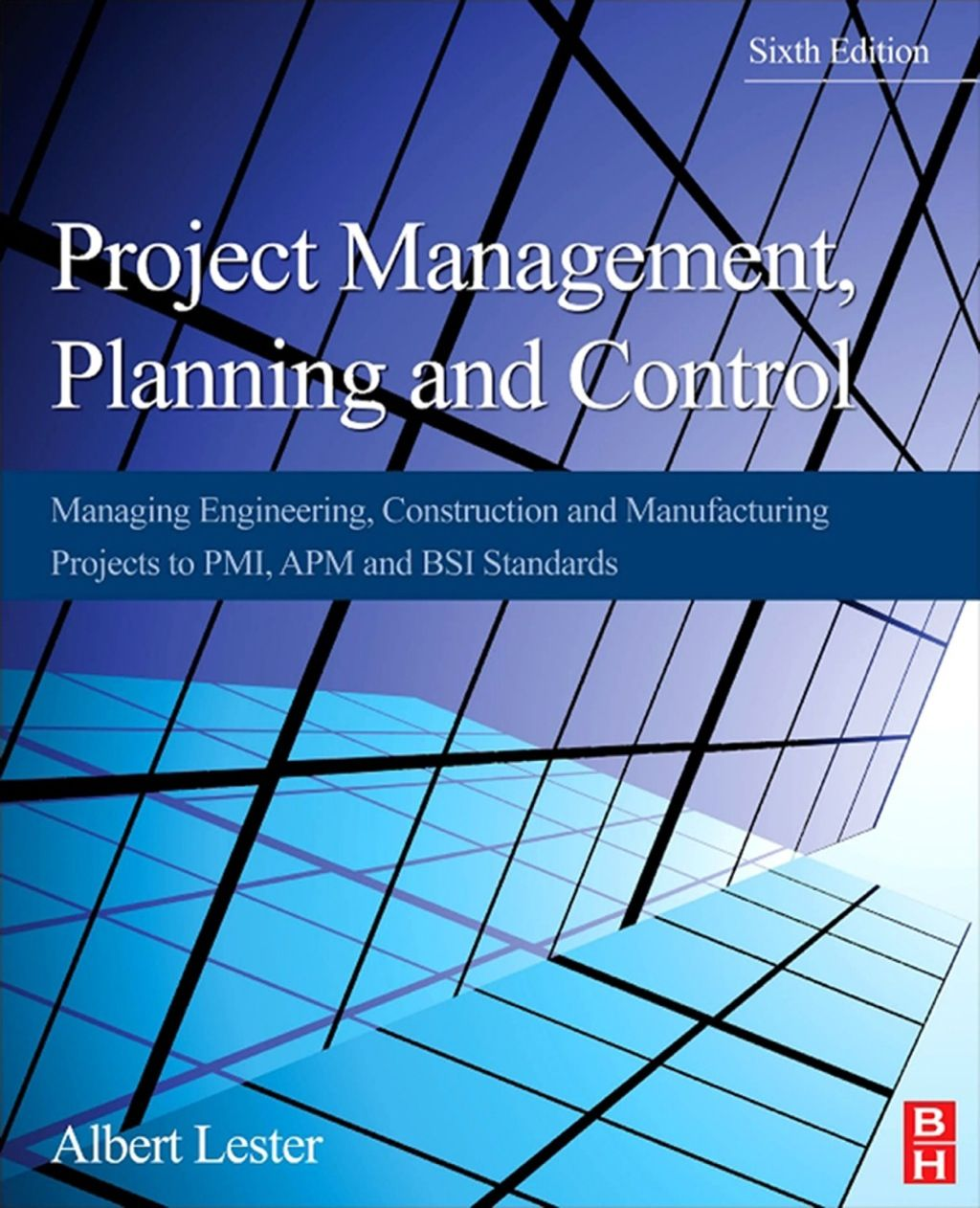 Project Management Planning and Control: Managing
