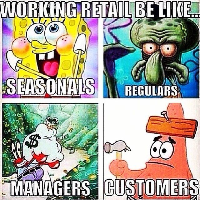 "I'm a combination of the top two. Or maybe all four. XD It's like ""Yes, I love my job!"" Then ""I can't take this shit anymore, but at least business is good and I still have a job"" and then, by the end of the day, I'm Patrick and have the mental capacity of a potato."