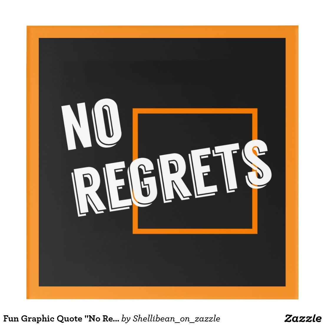 "Fun Graphic Quote ""No Regrets"" Typography Text"