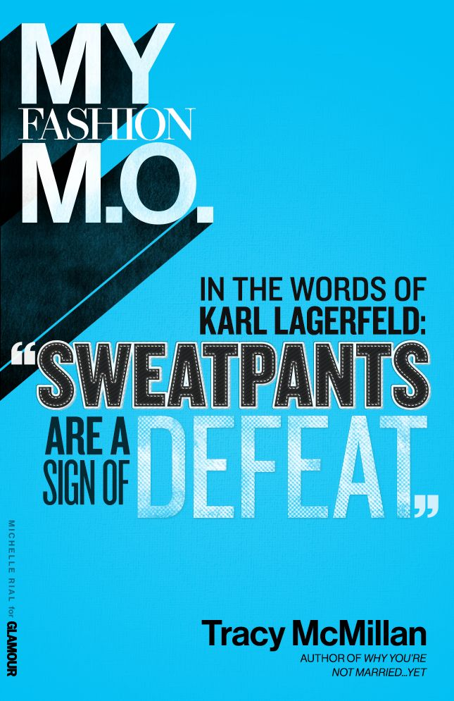 Fashion M.O. from author Tracy McMillan. What's your #stylemantra?