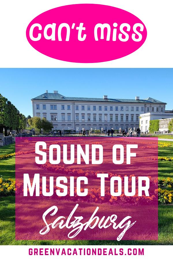 Best Sound Of Music Tour In Salzburg Austria Sound Of Music Tour Music Tours Vacation Deals