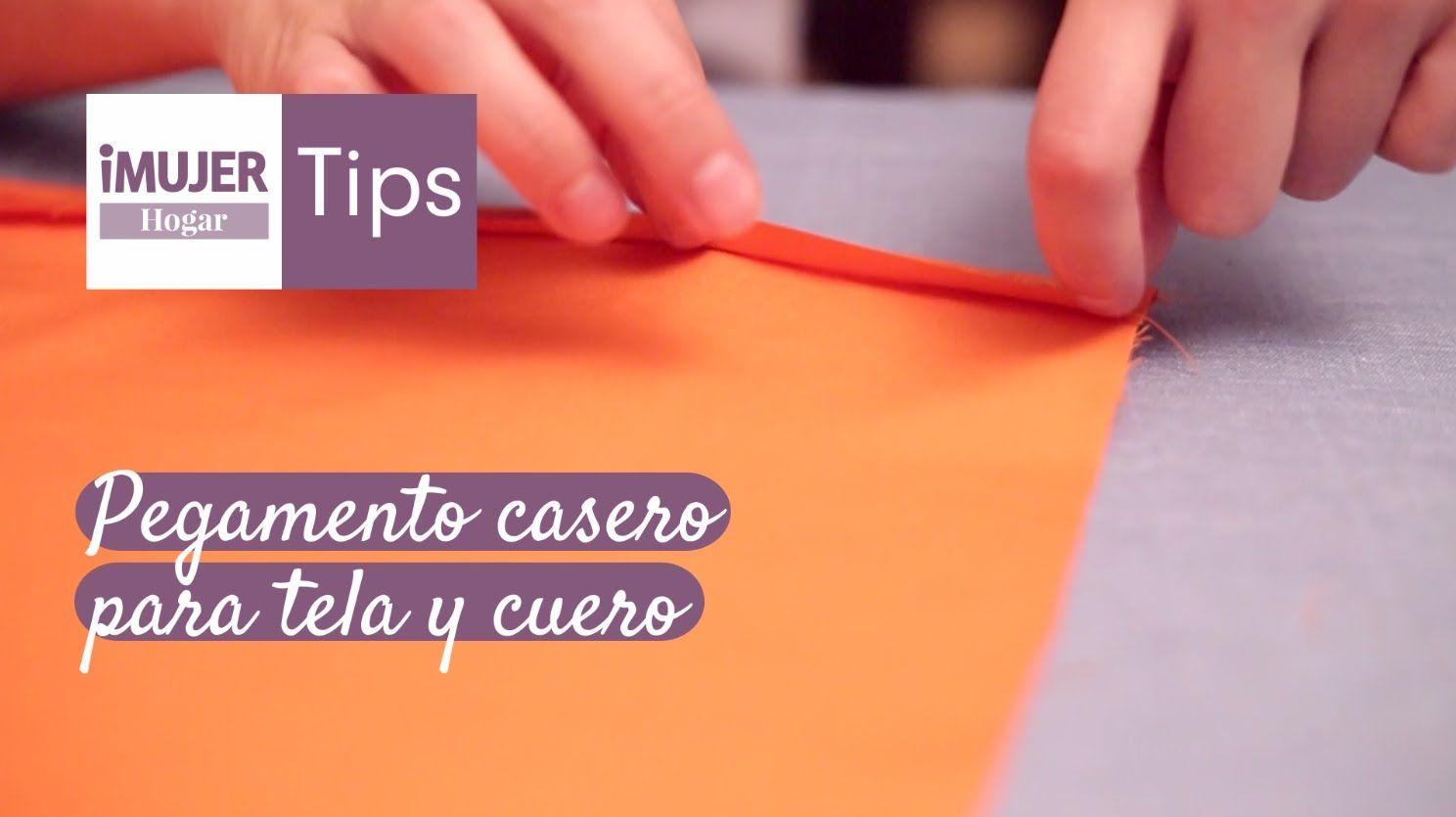 Tips Hogar Pegamento Casero Para Tela Y Cuero Imujerhogar Videos Tutorial Manualidades Diy Easy Diy Crafts