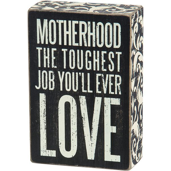 Primitives by Kathy Wood \'Motherhood\' Box Sign ($8.99) ❤ liked on ...