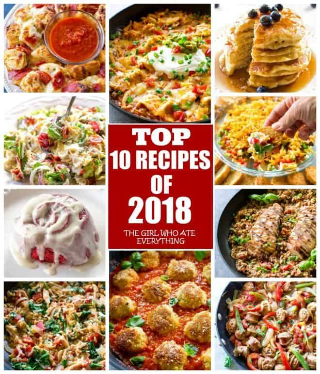 Top 10 Mexican Dinner Recipes: The Top Ten Recipes Of 2018 On The Girl Who Ate Everything