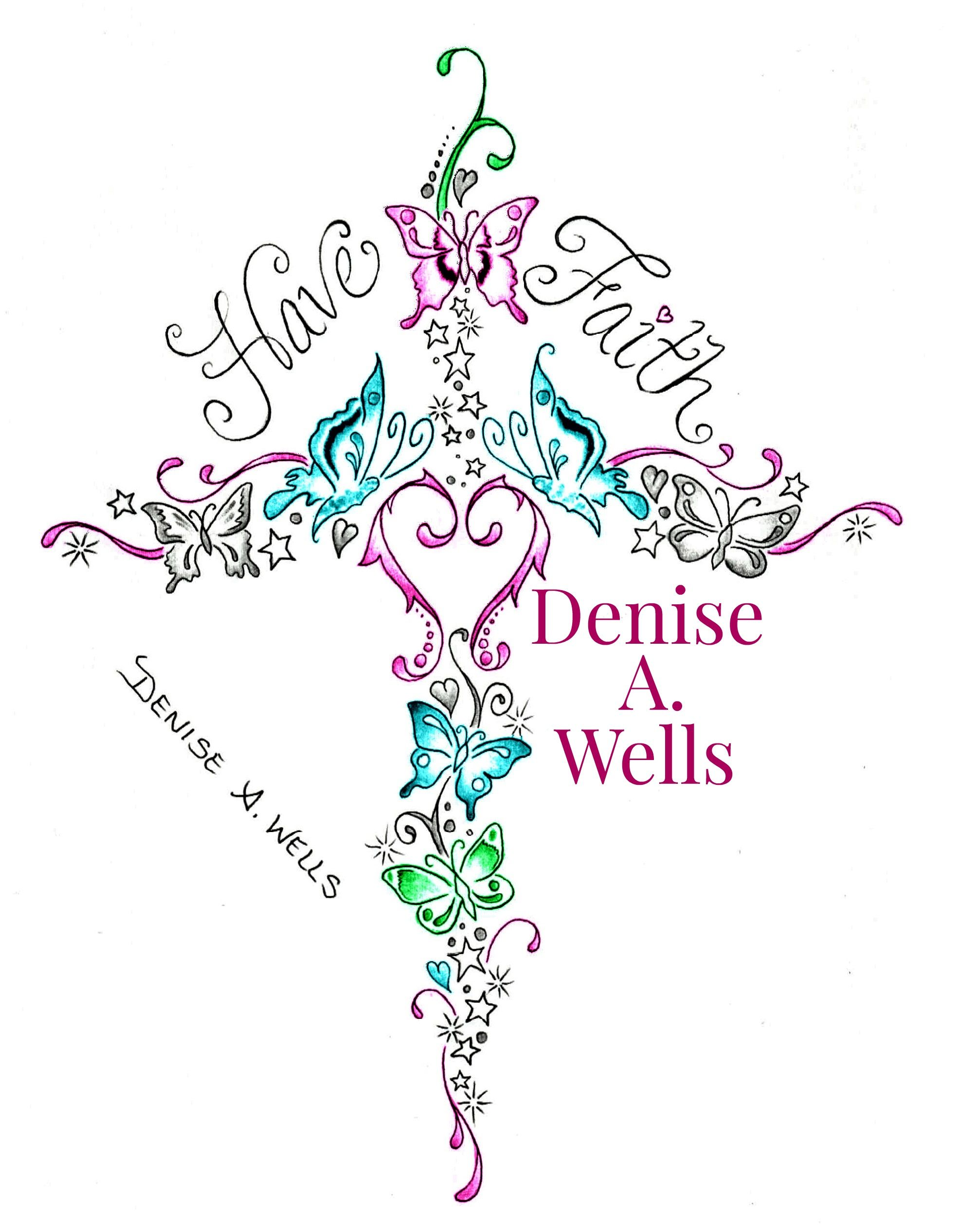 have faith butterfly cross tattoo design by denise a wells custom tattoo design including a. Black Bedroom Furniture Sets. Home Design Ideas