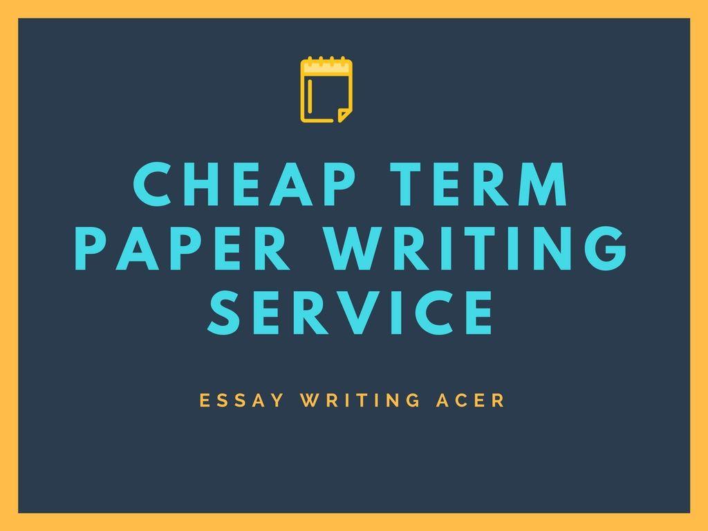 Cheap term paper