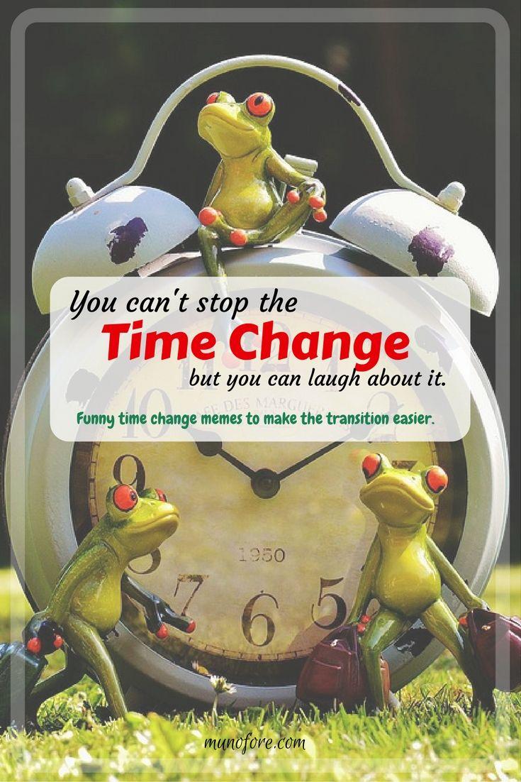 Time Change Meme Funny
