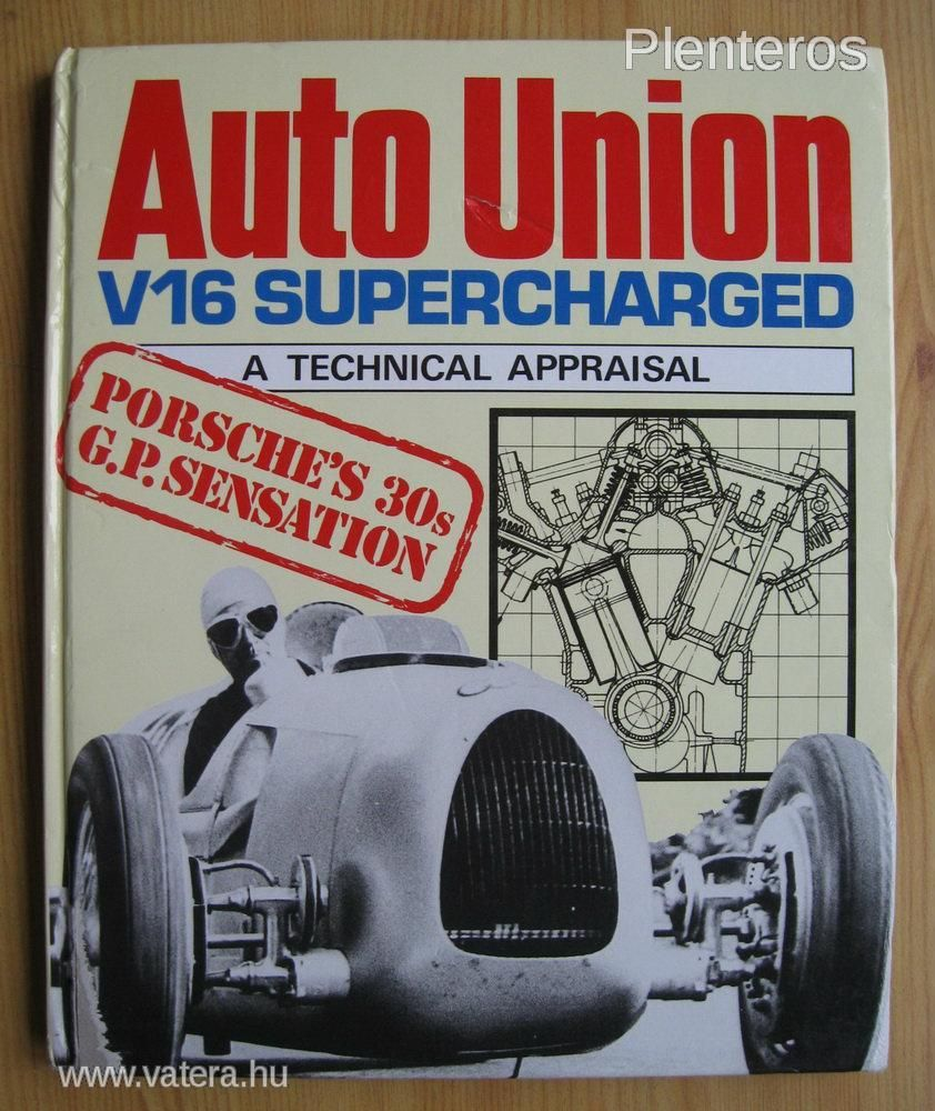 Auto Union V16 Supercharged a technical appraisal