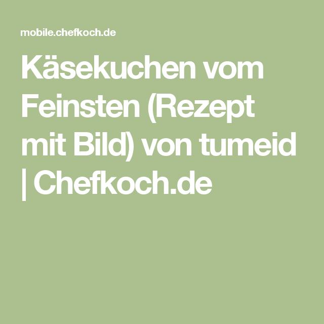 Käsekuchen vom Feinsten (Rezept mit Bild) von tumeid | Chefkoch.de