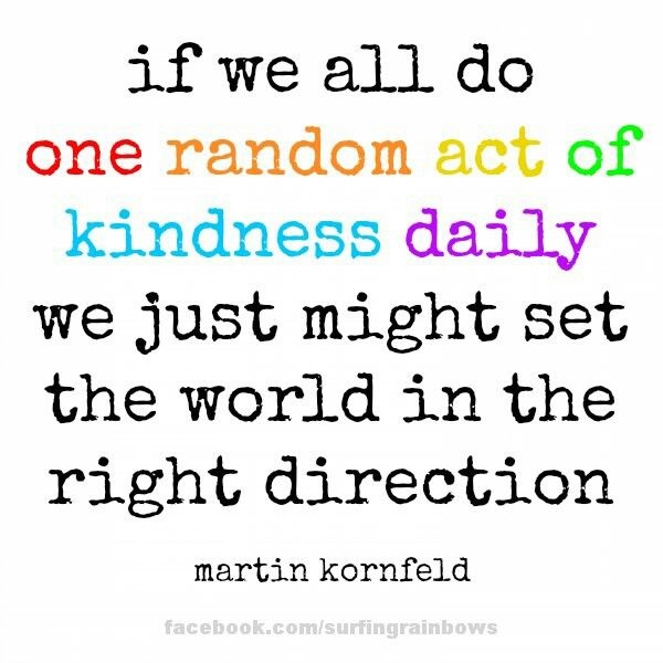 Random Acts Of Kindness Quotes Mesmerizing 52 Acts Of Kindness  Random Inspirational And Kindness Matters
