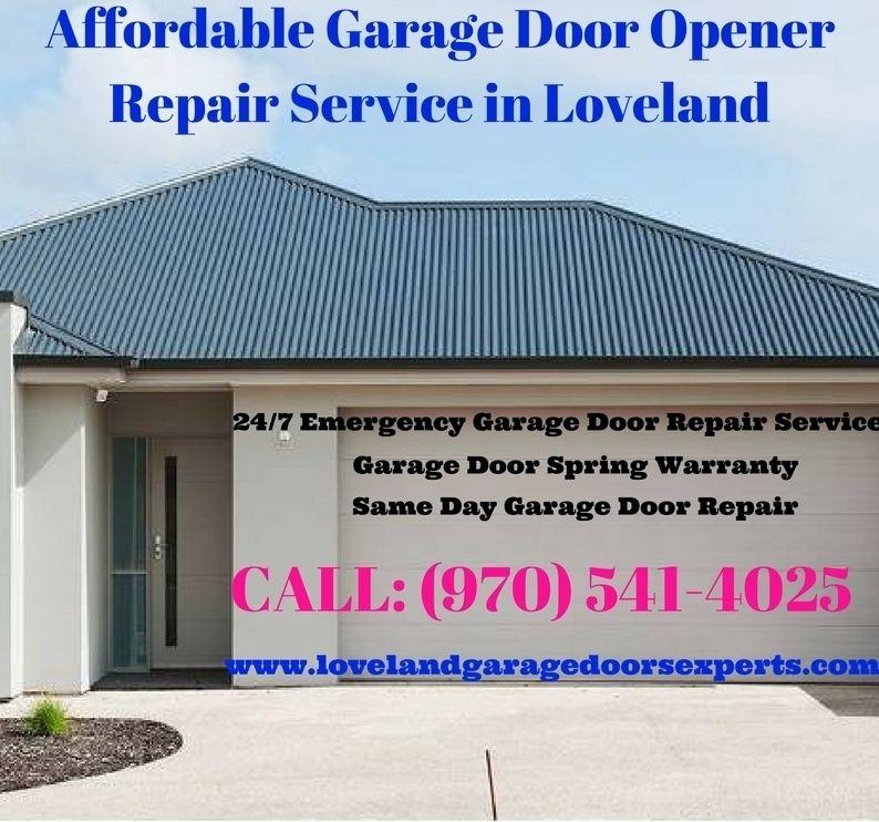 Affordable garage door opener repair service in loveland