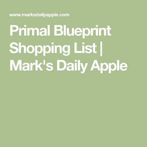 Primal blueprint shopping list primal blueprint shopping list marks daily apple malvernweather Gallery