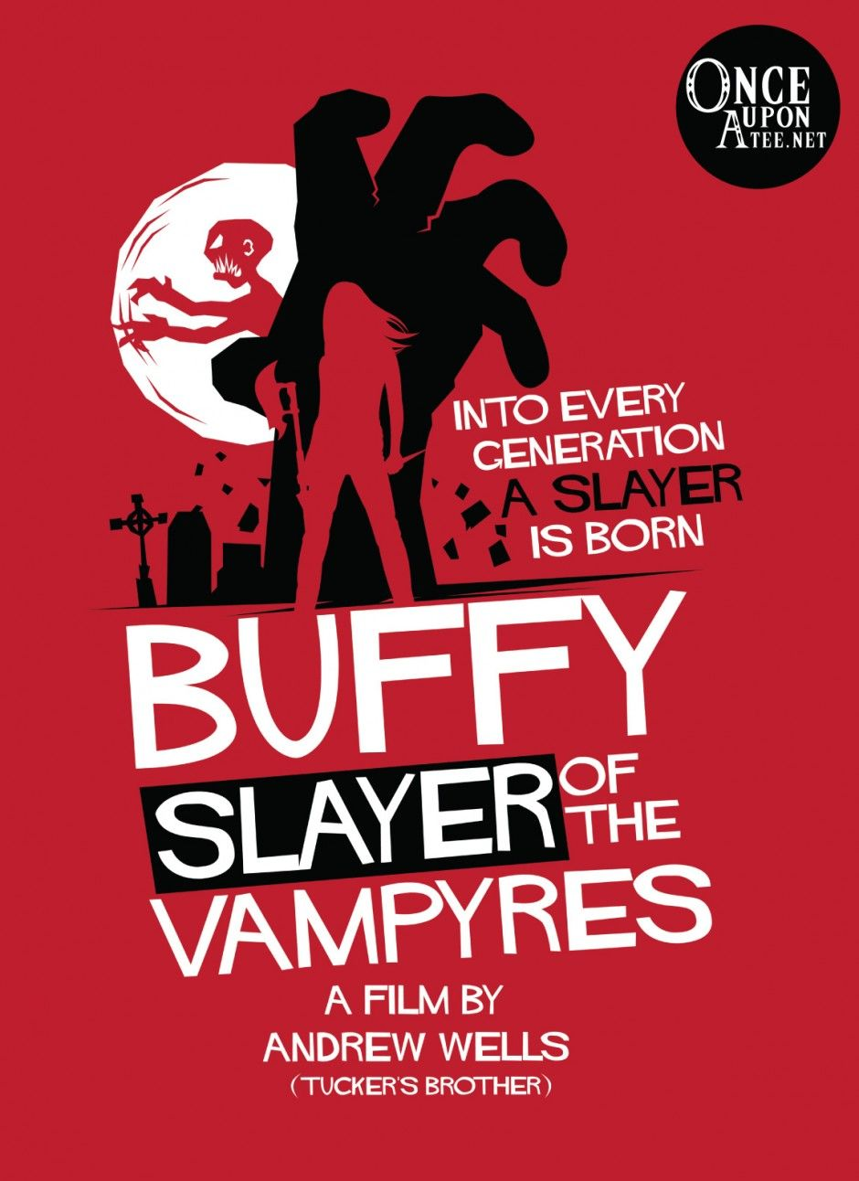 Buffy, Slayer of the Vampyres on Once Upon a Tee until 9/15/13.