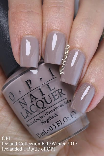 Opi Iceland Collection Fall Winter 2017 In 2020 Opi Gel Nails Opi Nail Colors Trendy Nails
