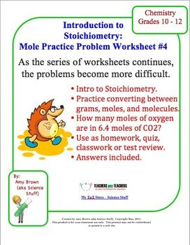 Mole Practice Worksheet 4 Stoichiometry Practices Worksheets
