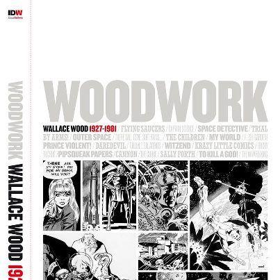 Woodwork: Wallace Wood 1927-1981 IDW Publishing