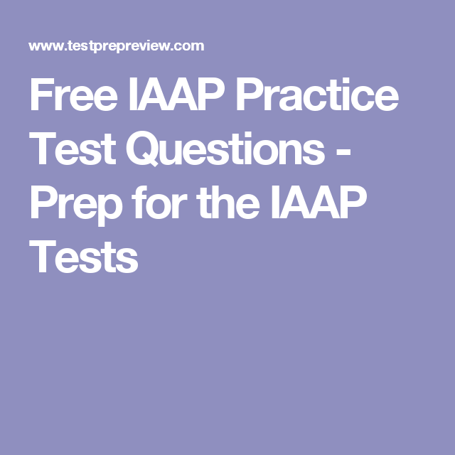 Free Iaap Practice Test Questions Prep For The Iaap Tests Book