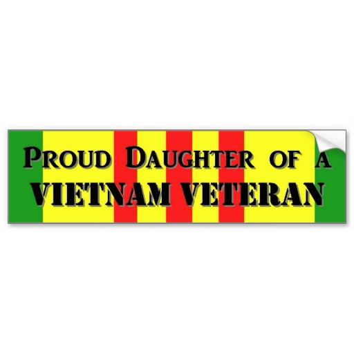 Proud daughter of a vietnam vet bumper sticker