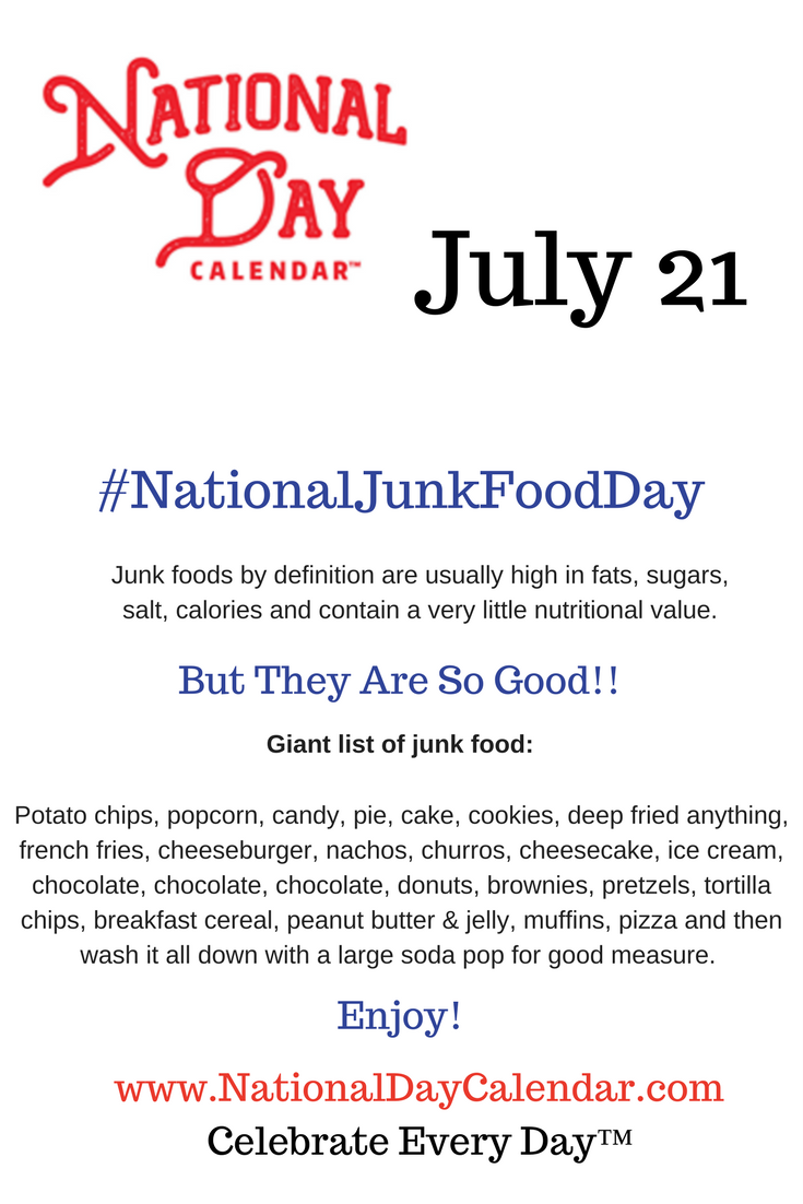 Pin By National Day Calendar On Celebrate Every Day National Day Calendar Food Definition Junk Food List