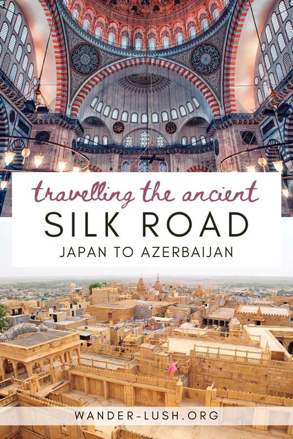 A guide to 20 of the most beautiful and historic Silk Road cities, from Japan to Uzbekistan, China to Iran. #SilkRoad #CentralAsia | Silk Road travel | Silk Road history | Central Asia travel | Caucasus travel | Historical travel | Silk Route travel