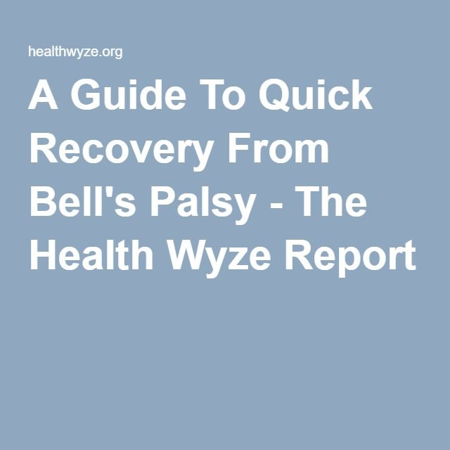 A Guide To Quick Recovery From Bell S Palsy Fitness