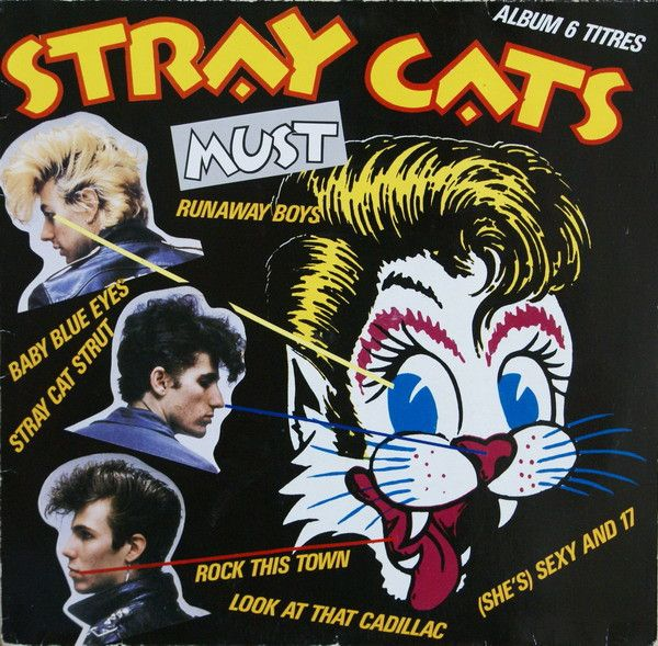 Language In 45 And 47 Stella Street: Stray Cats - Must (Vinyl, LP) At Discogs