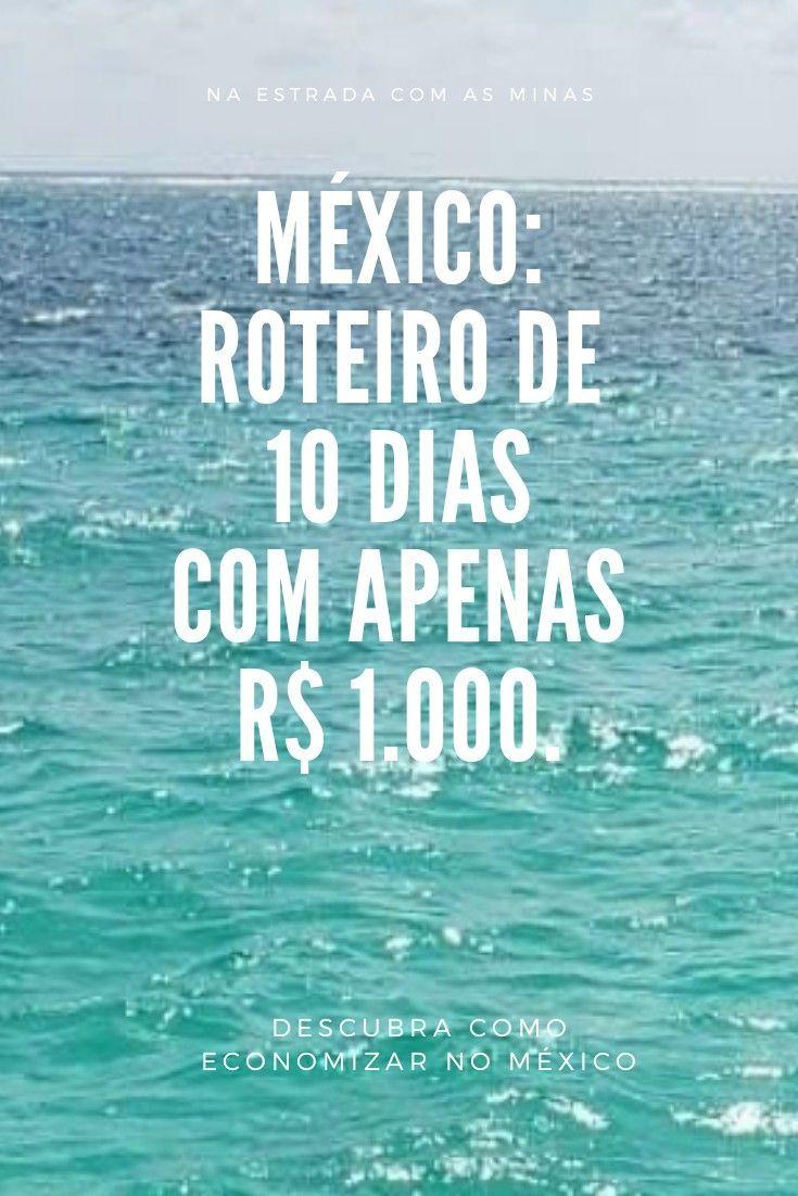 México: é possível gastar apenas R$ 1.000 em 10 dias?