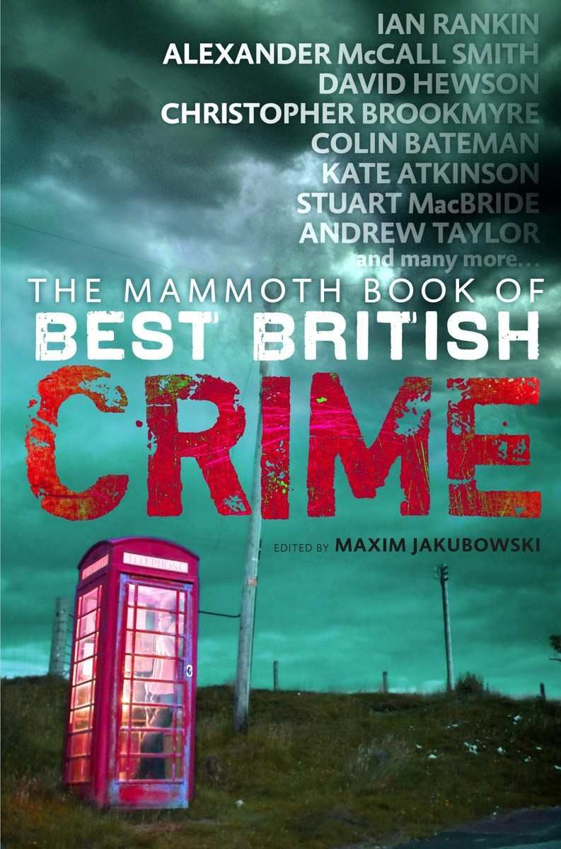 The Mammoth Book Of Best British Crime 8 Maxim Jakubowski Amazon Com Crime Books Books Crime