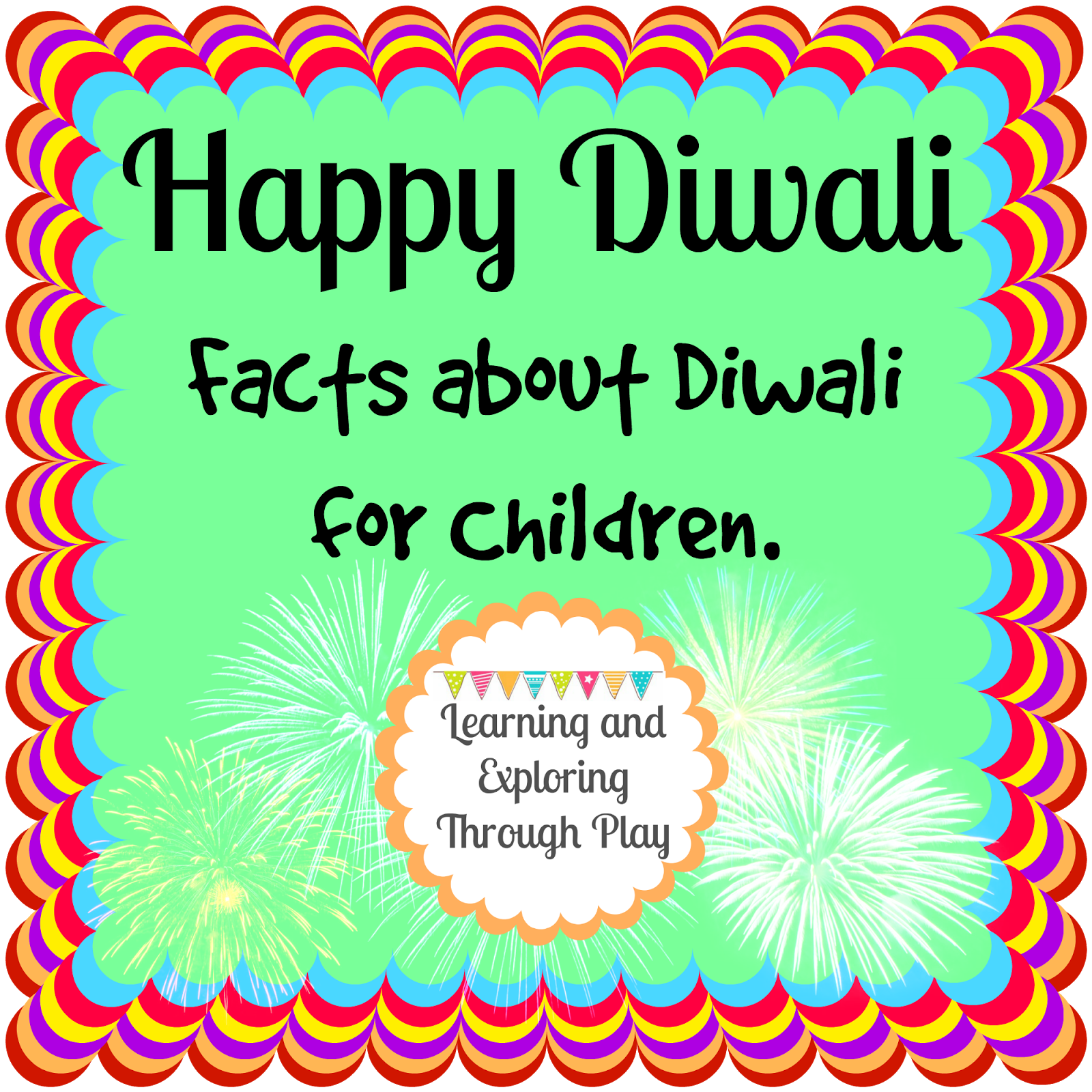 Lots Of Fun Activities Arts Crafts And Sensory Play Ideas For Kids Plenty Of Inspiration For Children Learnin Diwali Facts Diwali Activities Diwali For Kids [ 1600 x 1600 Pixel ]