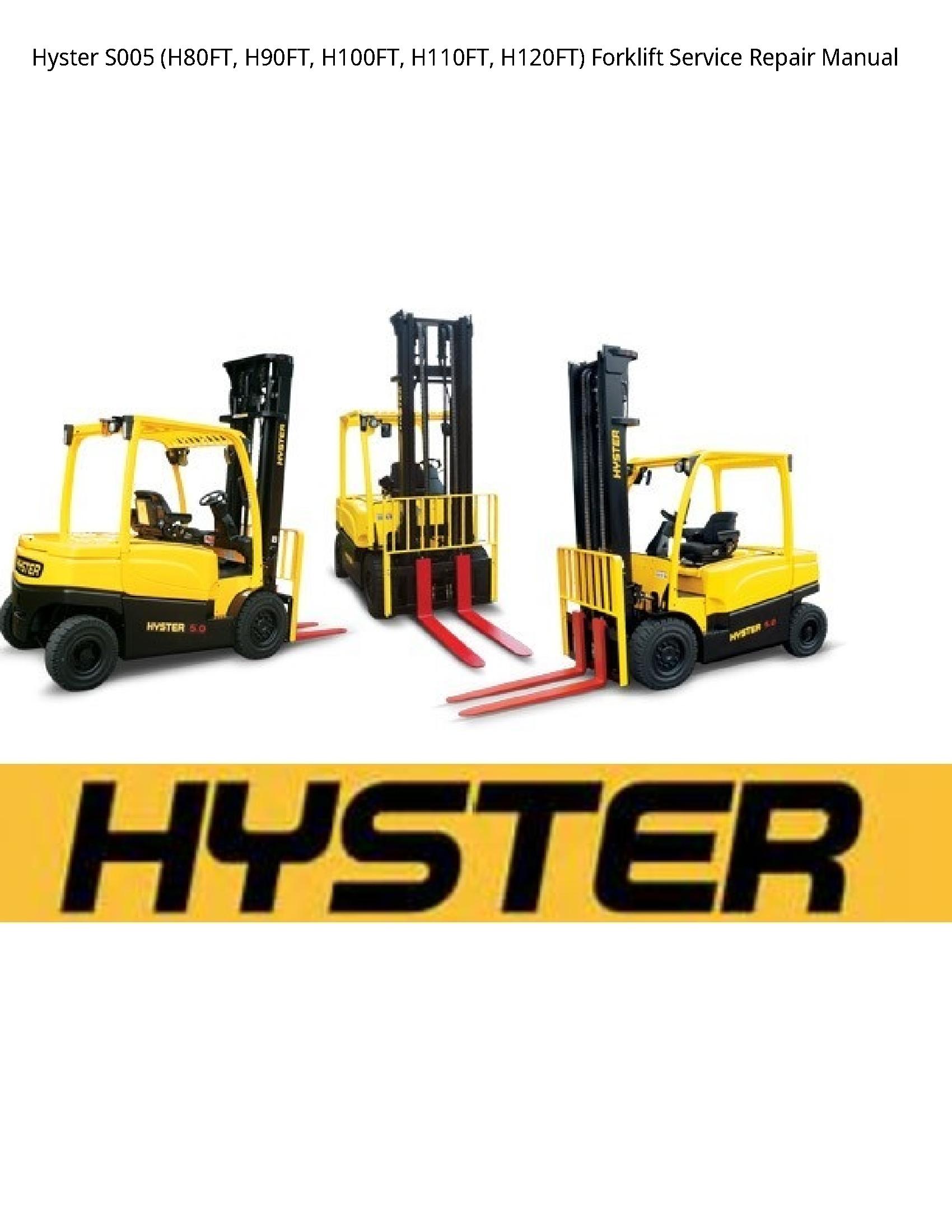 Hyster S005 Forklift Manual Repair Manuals Forklift Preventive Maintenance