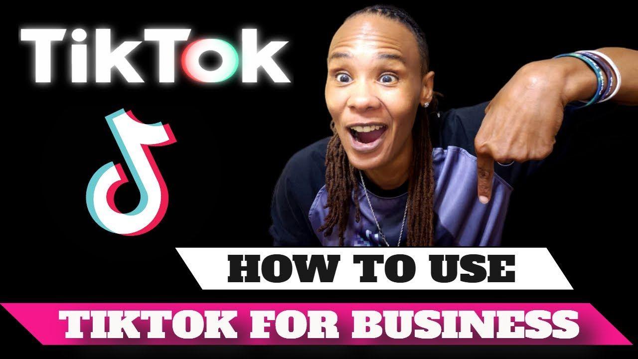 How To Use Tiktok For Business Marketing Strategy Marketing Strategy Business Marketing Strategy Business Marketing